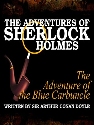cover image of The Adventures of Sherlock Holmes: The Adventure of the Blue Carbuncle