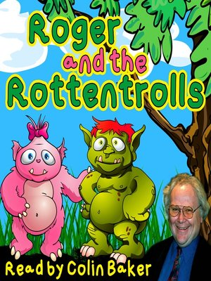 cover image of Roger and the Rottentrolls