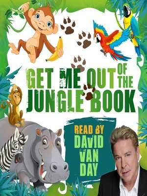 cover image of Get Me Out of the Jungle Book
