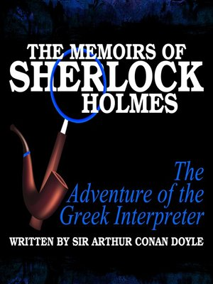 cover image of The Memoirs of Sherlock Holmes: The Adventure of the Greek Interpreter