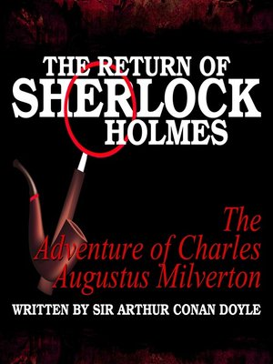 cover image of The Return of Sherlock Holmes: The Adventure of Charles Augustus Milverton