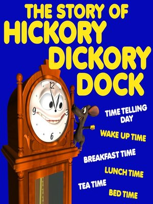 cover image of The Story of Hickory Dickory Dock
