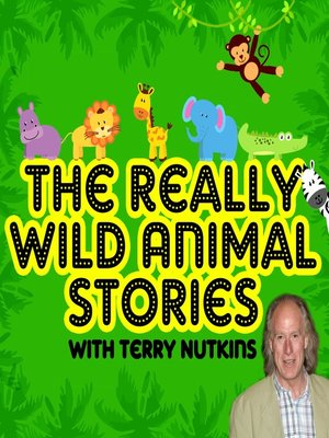 cover image of The Really Wild Animal Stories