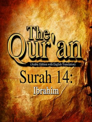 cover image of The Qur'an (Arabic Edition with English Translation) - Surah 14 - Ibrahim