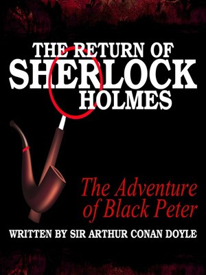 cover image of The Return of Sherlock Holmes: The Adventure of Black Peter