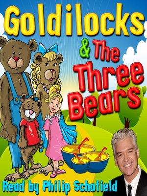 cover image of Goldilocks & the Three Bears