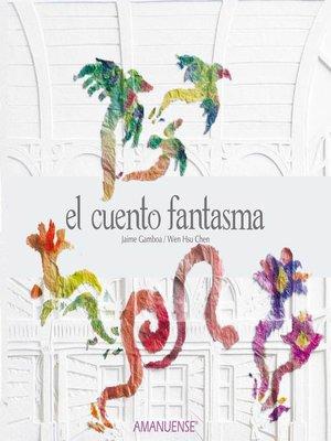 cover image of El cuento fantasma