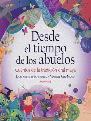 cover image of Desde el tiempo de los abuelos