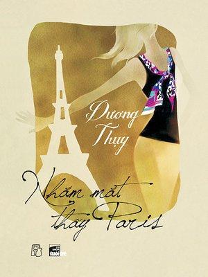 cover image of Nhắm mắt thấy Paris