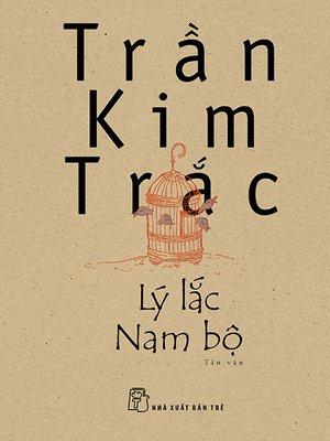 cover image of Lý lắc Nam Bộ