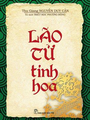 cover image of Lão tử tinh hoa