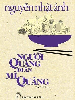 cover image of Người Quảng đi ăn mì Quảng