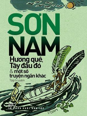 cover image of Hương quê, Tây đầu đỏ và những truyện ngắn khác