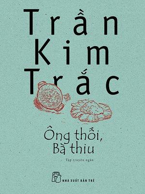 cover image of Ông thối, bà thiu