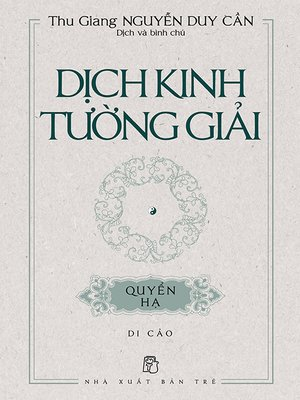 cover image of Dịch kinh tường giải (Di cảo)