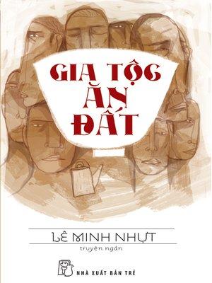 cover image of Gia tộc ăn đất
