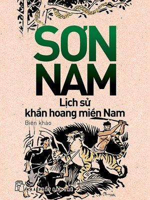 cover image of Lịch sử khẩn hoang miền Nam