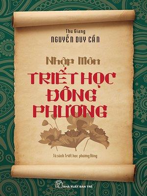 cover image of Nhập môn triết học Đông Phương