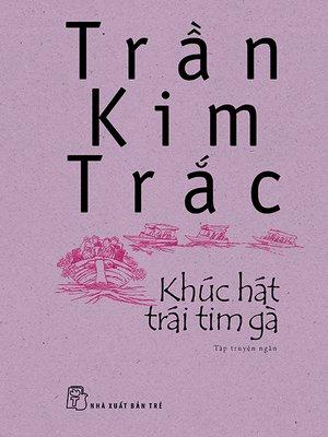cover image of Khúc hát trái tim gà