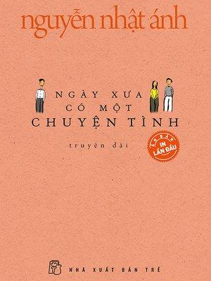 cover image of Ngày xưa có một chuyện tình