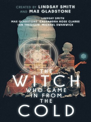 cover image of The Witch Who Came In From the Cold