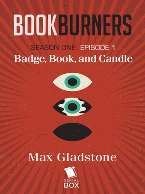cover image of Badge, Book, and Candle (Bookburners Season 1 Episode 1)