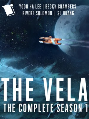 cover image of The Vela: The Complete Season 1