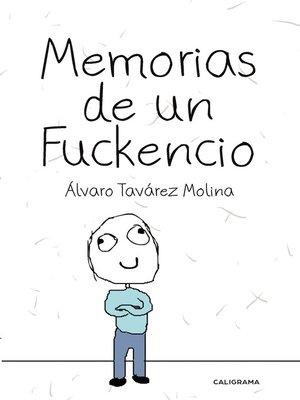 cover image of Memorias de un Fuckencio