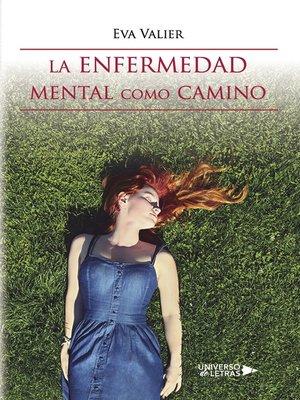 cover image of La enfermedad mental como camino