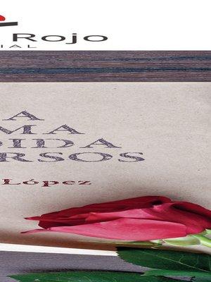 cover image of Una pluma fundida en versos