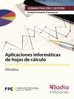 cover image of Aplicaciones informáticas de hojas de cálculo. Ofimática