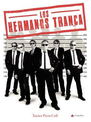 cover image of Los hermanos Tranca