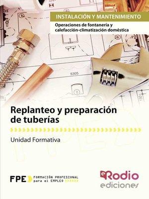 cover image of Replanteo y preparación de tuberías. Instalación y mantenimiento