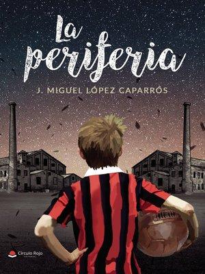 cover image of La Periferia
