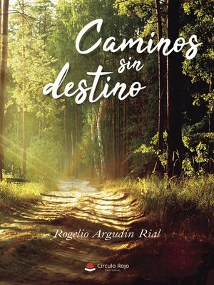 cover image of Caminos sin destino