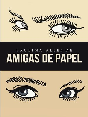 cover image of Amigas de papel