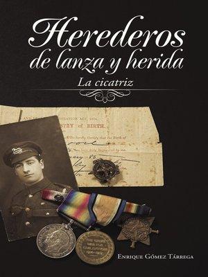 cover image of Herederos de lanza y herida