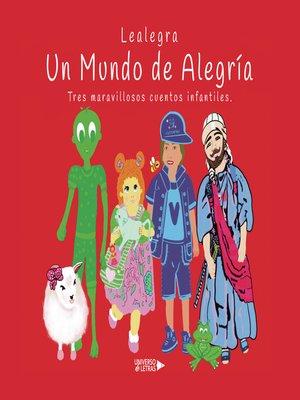 cover image of Un Mundo de Alegría