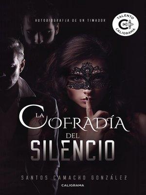 cover image of La cofradía del Silencio
