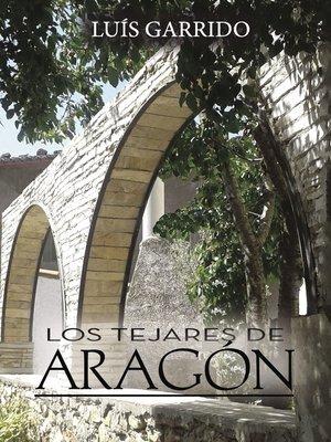 cover image of Los tejares de Aragón
