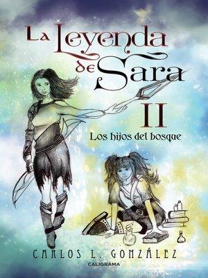 cover image of La leyenda de Sara II