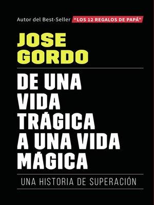 cover image of De una vida trágica a una vida mágica