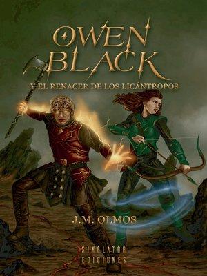 cover image of OWEN BLACK Y EL RENACER DE LOS LICÁNTROPOS