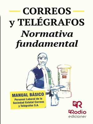 cover image of Correos y Telégrafos. Normativa fundamental