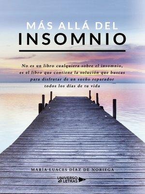 cover image of Más allá del Insomnio