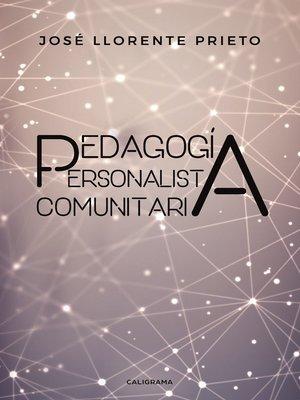 cover image of Pedagogía Personalista Comunitaria
