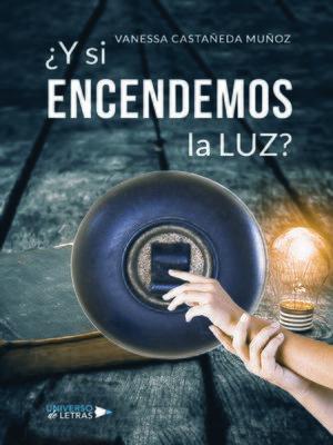 cover image of ¿Y si encendemos la luz?