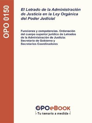 cover image of El Letrado de la Administración de Justicia en la Ley Orgánica del Poder Judicial