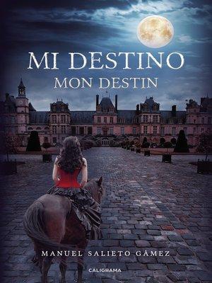 cover image of Mi destino