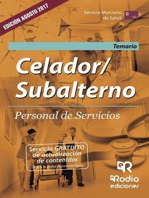 cover image of Celador/Subalterno. Personal de Servicios. Temario. Servicio Murciano de Salud